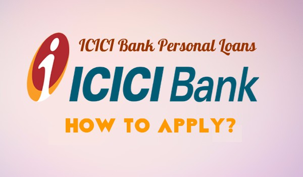 ICICI Bank Personal Loans